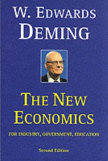 The New Economics for Industry, Government, Education, Paperback Book