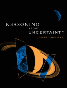 Reasoning about Uncertainty, Paperback Book