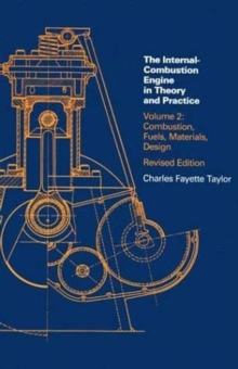 Internal Combustion Engine in Theory and Practice : Combustion, Fuels, Materials, Design, Paperback Book