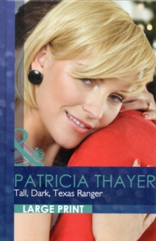 Tall, Dark, Texas Ranger, Hardback Book