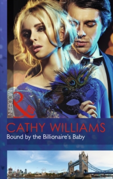 Bound by the Billionaire's Baby, Paperback Book
