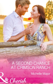 A Second Chance at Crimson Ranch, Paperback Book