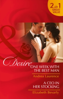 One Week With The Best Man : One Week with the Best Man / a CEO in Her Stocking, Paperback Book