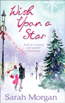 Wish Upon a Star : The Christmas Marriage Rescue / the Midwife's Christmas Miracle, Paperback Book
