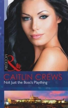 Not Just the Boss's Plaything, Paperback Book