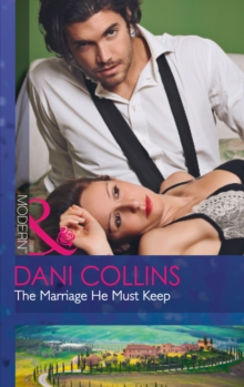 The Marriage He Must Keep, Paperback Book