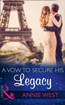 A Vow to Secure His Legacy, Paperback Book