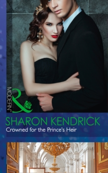 Crowned for the Prince's Heir, Paperback Book