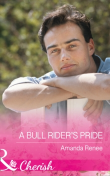 Welcome to Ramblewood (8) - A Bull Rider's Pride, Paperback Book