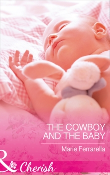 The Cowboy and the Baby, Paperback Book