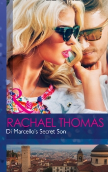 Di Marcello's Secret Son, Paperback Book