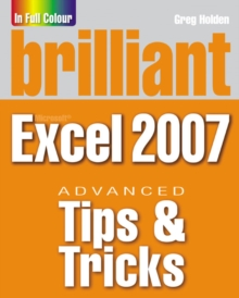 Brilliant Microsoft Excel 2007 Tips and Tricks, Paperback Book