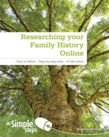 Researching Your Family History Online In Simple Steps, Paperback Book