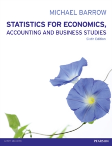Statistics for Economics, Accounting and Business Studies, Paperback Book