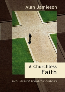 A Churchless Faith, Paperback Book