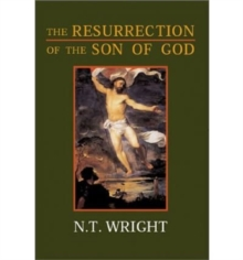 The Resurrection of the Son of God, Paperback Book