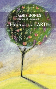 Jesus and the Earth, Paperback Book