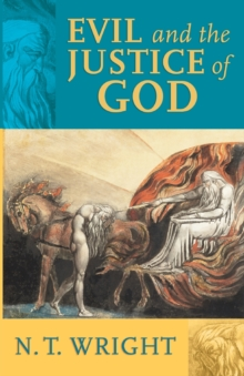 Evil and the Justice of God, Paperback Book
