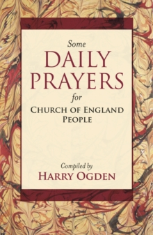 Some Daily Prayers for Church of England People, Paperback Book