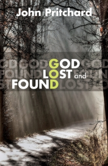 God Lost and Found, Paperback Book