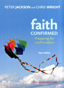 Faith Confirmed : Preparing for Confirmation, Paperback Book