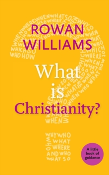 What is Christianity?, Paperback Book