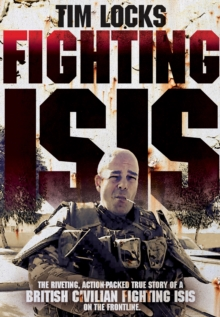 Fighting Isis, Hardback Book