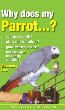 Why Does My Parrot...?, Hardback Book
