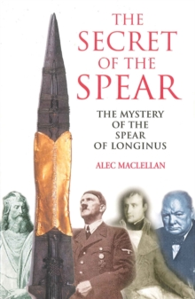 Secret of the Spear, Paperback Book
