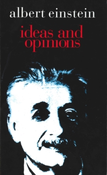 Ideas and Opinions, Paperback Book