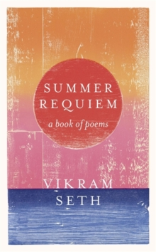 Summer Requiem : A Book of Poems, Hardback Book