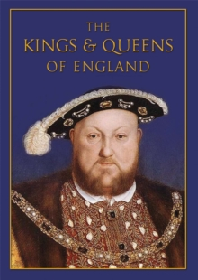 The Kings & Queens of England, Hardback Book