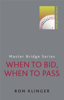 When to Bid, When to Pass, Paperback Book