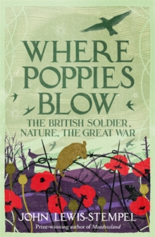 Where Poppies Blow, Hardback Book