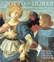 Giotto to Deurer : Early Renaissance Painting in the National Gallery, Paperback Book