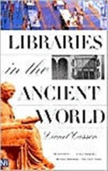 Libraries in the Ancient World, Paperback Book