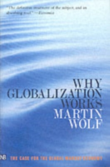 Why Globalization Works, Paperback Book