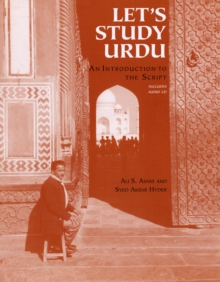 Let's Study Urdu! : An Introduction to the Script, Paperback Book