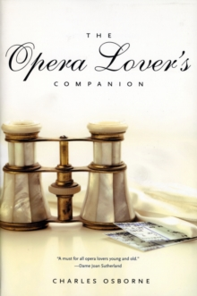 The Opera Lover's Companion, Paperback Book