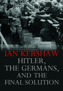 Hitler, the Germans, and the Final Solution, Paperback Book