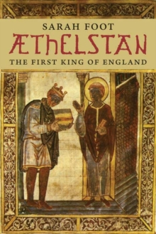 Aethelstan : The First King of England, Paperback Book