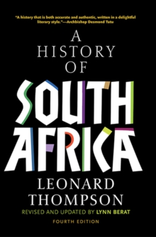 A History of South Africa, Fourth Edition, Paperback Book