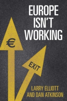 Europe isn't Working, Hardback Book
