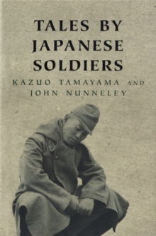 Tales by Japanese Soldiers, Paperback Book