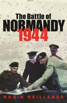 The Battle of Normandy 1944, Paperback Book
