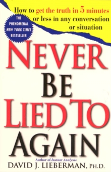 Never be Lied to Again, Paperback Book