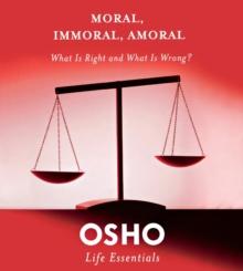 Moral, Immoral, Amoral