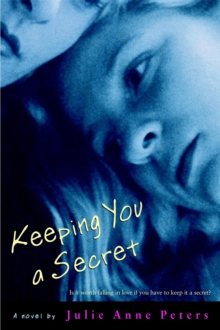 Keeping You a Secret, Paperback Book