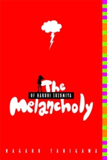 The Melancholy of Haruhi Suzumiya (light novel), Paperback Book