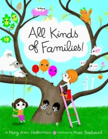 All Kinds of Families!, Hardback Book